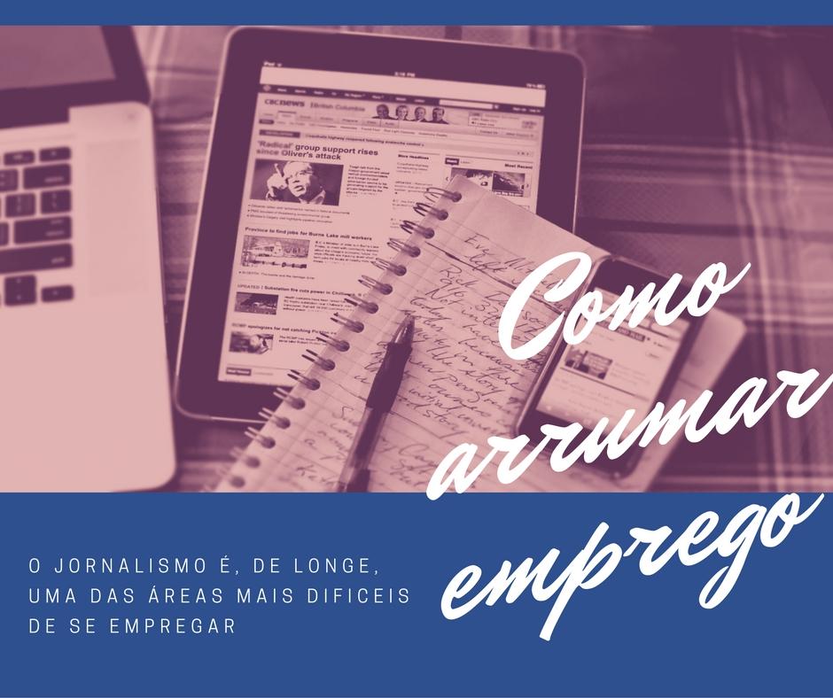 Como encontrar emprego de jornalista #PEDAblogBR