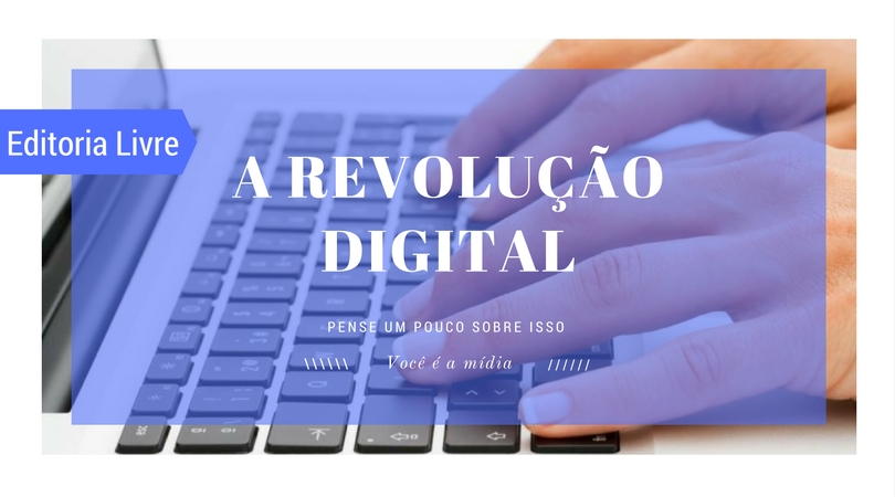 O INÍCIO DA REVOLUÇÃO DIGITAL#PEDAblogBR