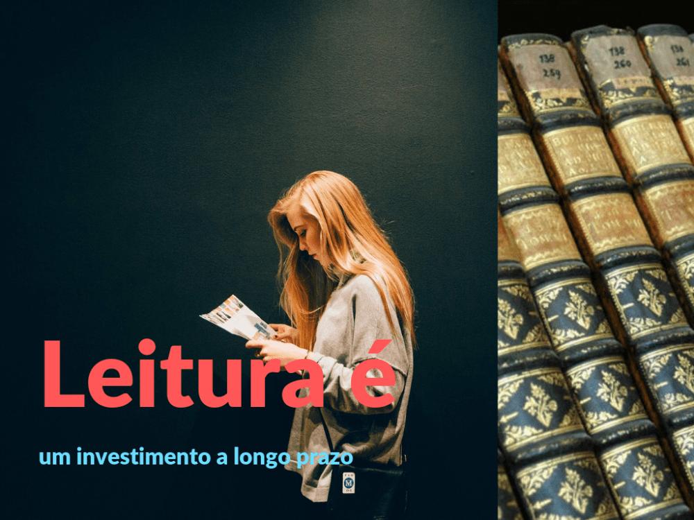 A leitura é um investimento de longo prazo