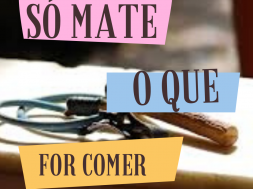 Capa do episódio 09 do podcast Editoria Livre: Só mate o que for comer