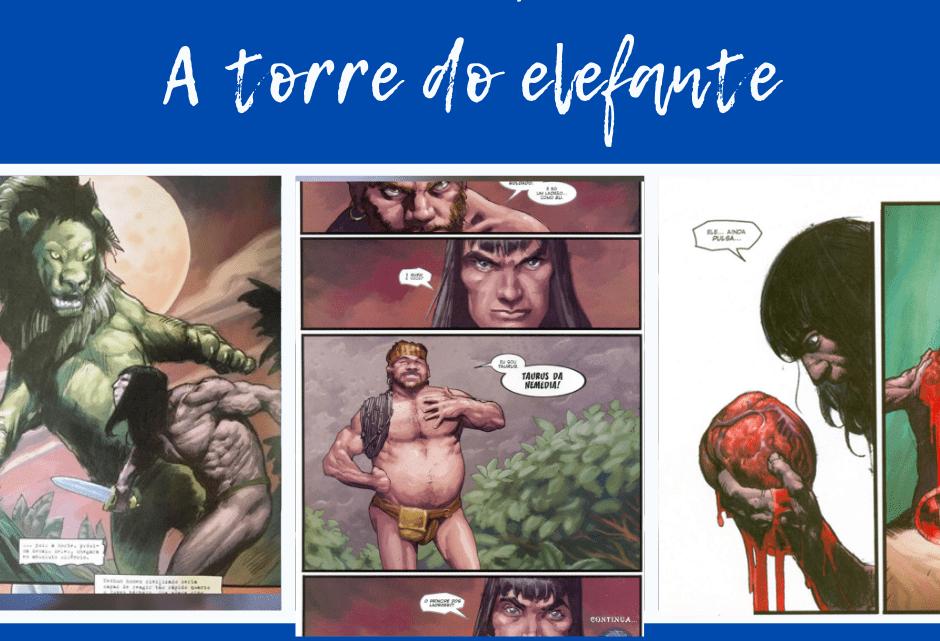 Resenha: Conan – A Torre do Elefante