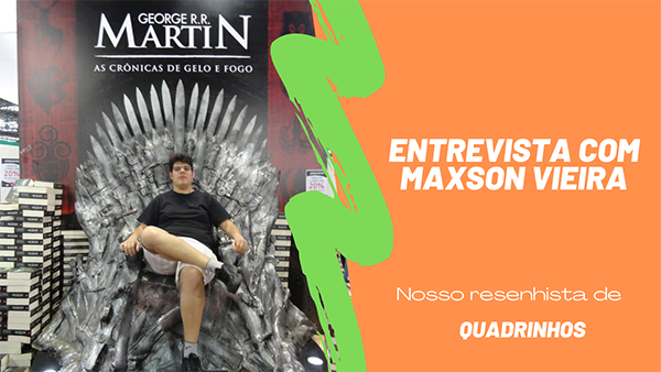 Entrevista com Maxson Vieira